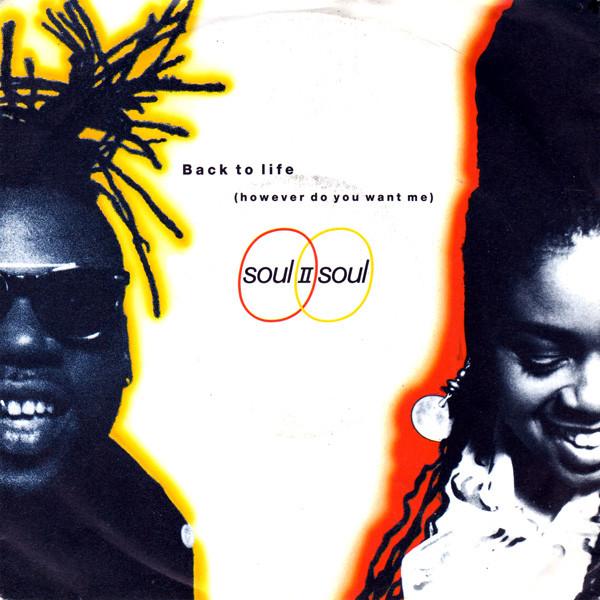 Soul II Soul - Back To Life